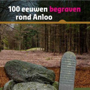 100 eeuwen begraven rond Anloo